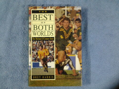 """ THE BEST OF BOTH WORLDS"" MICHAEL O'CONNOR SIGNED BOOK"
