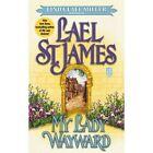 My Lady Wayward by Lael St. James, Linda Lael Miller (Paperback, 2010)