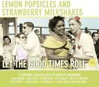 Let The Good Times Roll von Various Artists (2013)