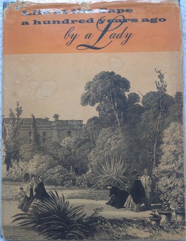 Life at the Cape a hundred years ago by a Lady - Hardcover