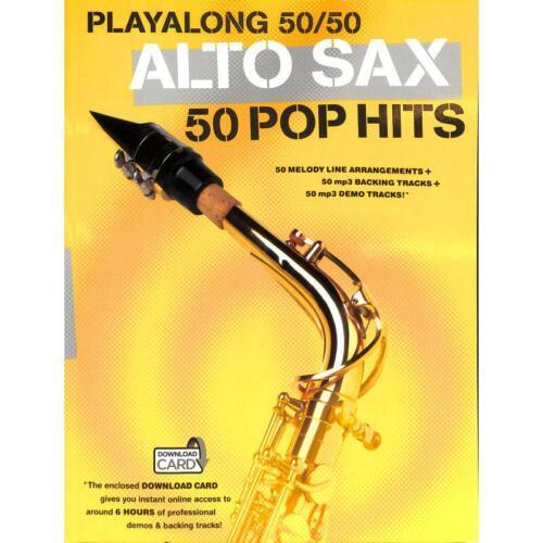50 Pop Hits Playalong 50//50 Noten für Alt-Saxophon 1006489 Alto Sax