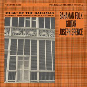 Joseph Spence - Bahaman Folk Guitar [New Vinyl LP]