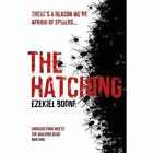 The Hatching by Ezekiel Boone (Paperback, 2017)