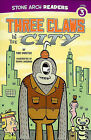 Three Claws in the City by Cari Meister (Paperback, 2010)