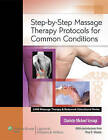 Step-by-step Massage Therapy Protocols for Common Conditions by Charlotte Michael Versagi (Paperback, 2011)