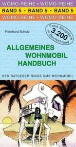 Allgemeines-Wohnmobil-Handbuch-Die-Anleitung-fuer-das-wo-Buch-Zustand-gut