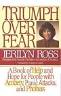 Triumph over Fear by Jerilyn Ross (Paperback, 1995)