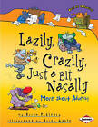 Lazily, Crazily, Just a Bit Nasally: More About Adverbs by Brian P. Cleary (Paperback, 2010)