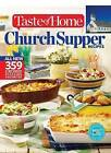 Taste of Home Church Supper Recipes: All New 359 Crowd Pleasing Favorites by Reader's Digest/Taste of Home (Paperback / softback, 2015)