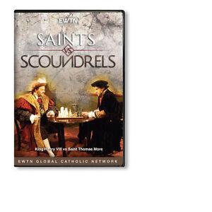 SAINTS vs SCOUNDRELS: HENRY VIII vs THOMAS MORE *  AN EWTN DVD