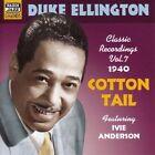 Cotton Tail Classic Recordings Vol. 7 1940 0636943273821 by Duke Ellington CD