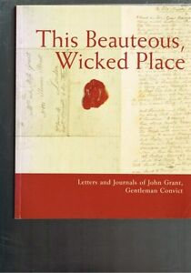 This-Beauteous-Wicked-Place-Letters-Journals-John-Grant-Gentleman-Yvonne-Cramer