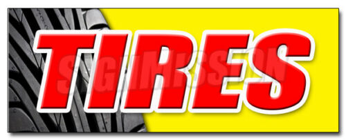 TIRES DECAL sticker sale name brand rotation wheels oil change repair