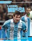 Lionel Messi:: Soccer Sensation by Paul Logothetis (Hardback, 2015)
