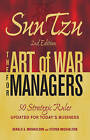Sun Tzu: The Art of War for Managers: 50 Strategic Rules Updated for Today's Business by Gerald A. Michaelson, Steven W. Michaelson (Paperback, 2010)
