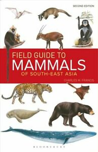 Field-Guide-to-the-Mammals-of-South-east-Asia-2nd-Edition-9781472934970