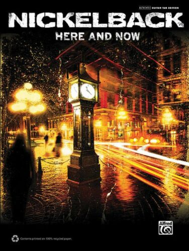Nickelback Here and Now Sheet Music Guitar Tablature Book NEW 000703292