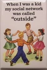 When I was a kid Refrigerator Magnet Funny Stuff (NAD)