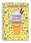 My Summer Holiday Journal von Jacqueline Wilson (2011, Gebundene Ausgabe)