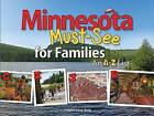 Minnesota Must-See for Families: An A to Z List by Christie Gove-Berg (Paperback, 2015)