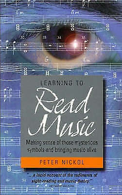 Learning to Read Music: How to Make Sense of Those Mysterious Symbols-ExLibrary