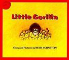 Little Gorilla by Ruth Bornstein (Paperback, 1986)