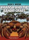 Kwansa and the Bandit Crabs by Ekow K. Bentum (Paperback, 2009)