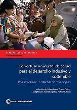 Directions in Development: Cobertura Universal de Salud para el Desarrollo...