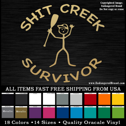 Sh*t Creek Survivor funny sticker decal