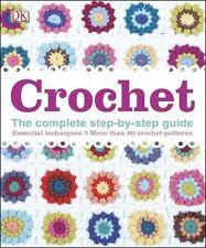 Crochet by DK Publishing (2014, Hardcover)
