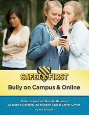 Bully OnCampus & Online (Safety First)