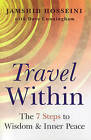 Travel within: 7 Steps to Wisdom and Inner Peace by Dave Cunningham, Jamshid Hosseini (Paperback, 2009)
