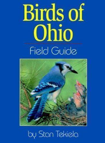 Birds of Ohio Field Guide (Field Guides) by Tekiela, Stan