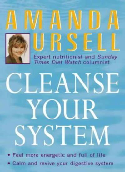 Cleanse Your System By Amanda Ursell