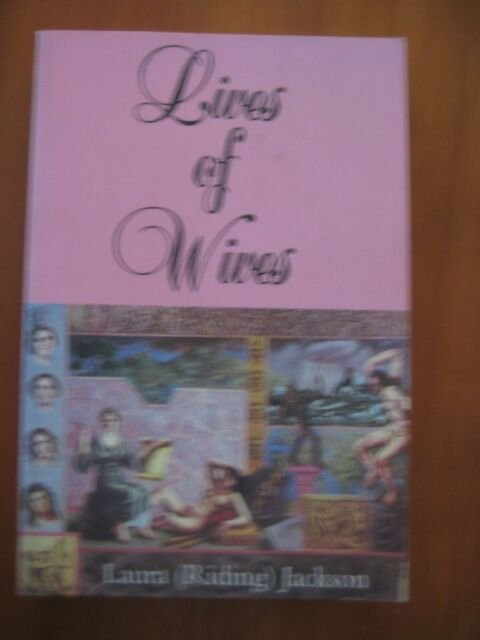 Lives of Wives, by Laura Riding Jackson, Sun & Moon Classics, PB, 1995,