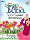 Garden In My Mind Activity Book: Lessons For Social Skill and Common Core Development by Stephie McCumbee (Paperback, 2014)