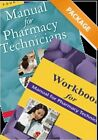 Manual for Pharmacy Technicians, 4th Ed AND Workbook for the Manual for Pharmacy Technicians Package (2014, Taschenbuch)