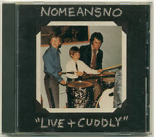 NOMEANSNO Live And Cuddly; 1991 CD Alternative Tentacles Records