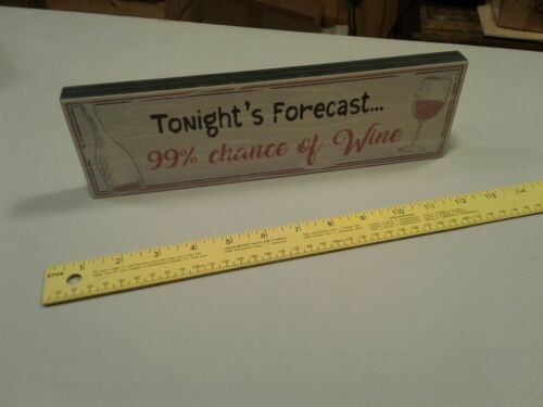 """Details about  /11.5"""" x 3.5/"""" Tonight/'s Forecast Wine Sign Decor Kitchen"""