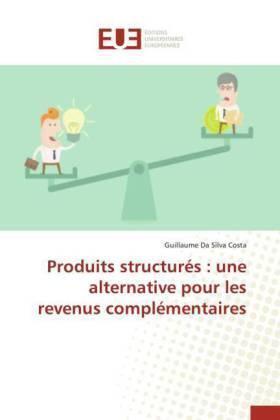 Produits structurés : une alternative pour les revenus ...