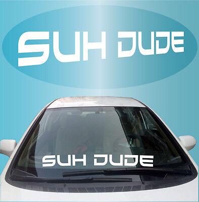 "Suh Dude Cool Fun JDM Windshield Decal Banner 33/"""