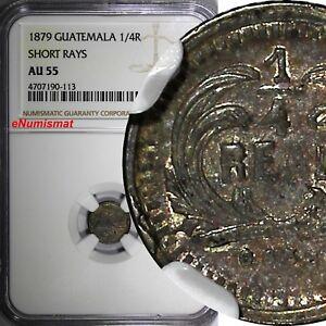 Guatemala-Silver-1879-1-4-Real-SHORT-RAYS-NGC-AU55-Mintage-171-000-KM-146a-2