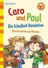 Caro und Paul von Sabine Kalwitzki (2014, Gebundene Ausgabe)