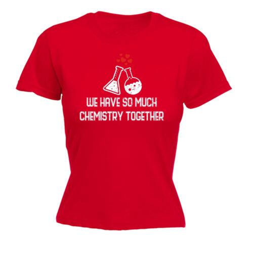 Così tanto la chimica insieme da Donna T-Shirt Geek moglie fidanzata regalo di compleanno