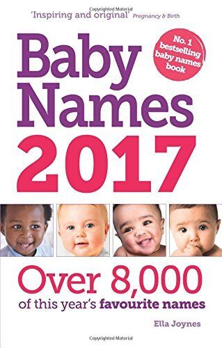 Baby Names 2017 By Ella Joynes