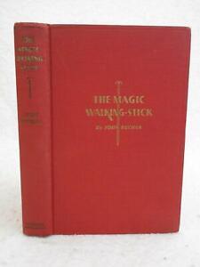 John Buchan THE MAGIC WALKING STICK 1932 Houghton Mifflin, Boston BECHER Illusts