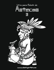 Astecas: Livro para Colorir de Astecas 3 by Nick Snels (2016, Paperback,...