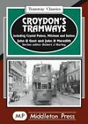 Croydon's Tramways: Including Crystal Palace, Mitcham and Sutton by John H. Meredith, John B. Gent (Hardback, 1994)