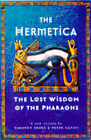 The Hermetica: Lost Wisdom of the Pharaohs by Timothy Freke, Peter Gandy (Hardback, 1997)