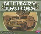 Military Trucks by Melissa Abramovitz (Hardback, 2012)